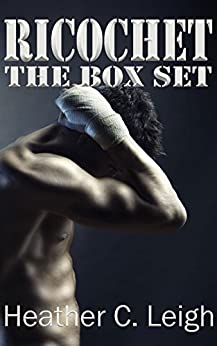 Ricochet: The Box Set by [Leigh, Heather C.]