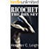 Ricochet: The Box Set