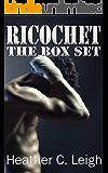 Ricochet: The Box Set