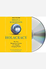 Holacracy: The New Management System for a Rapidly Changing World by Brian J. Robertson (2015-06-02) Audio CD