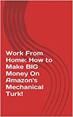Are you wanting to earn an extra $500-1,000 a month working from home? This eBook will walk you through the steps of creating an account on Amazon's Mechanical Turk website to earning BIG money within a few weeks.