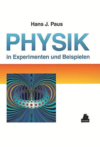 Physik in Experimenten und Beispielen