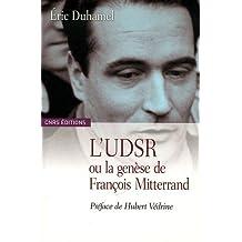 UDSR ou la genèse de François Mitterrand