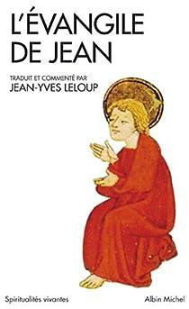 Evangile de Jean par Leloup