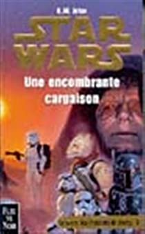 Star Wars, tome 38 : Une encombrante cargaison (La Guerre des chasseurs de primes 3) par Jeter