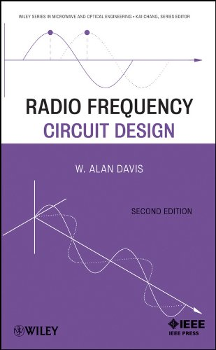 Radio Frequency Circuit Design (Wiley Series in Microwave and Optical Engineering Book 225) (Rf Amplifiers In Communication)