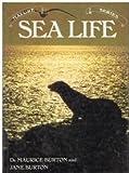 Sea Life, Maurice Burton and Jane Burton, 0517250616