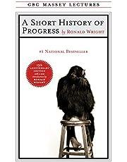 A Short History of Progress: Fifteenth Anniversary Edition