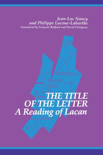 The Title of the Letter: A Reading of Lacan (SUNY series in Contemporary Continental - Title Letters