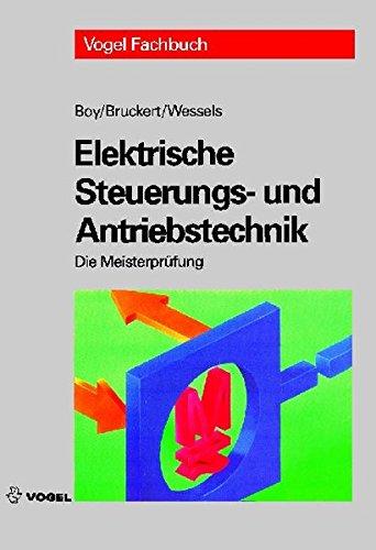 Elektrische Steuerungs  Und Antriebstechnik  Die Meisterprüfung