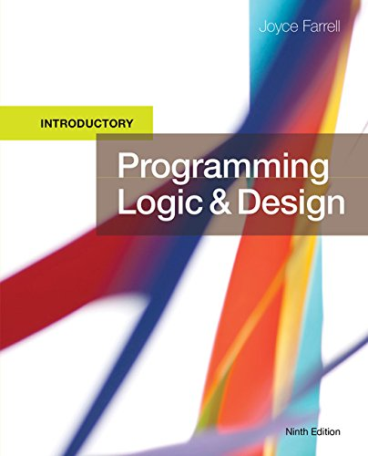 Programming Logic and Design, Introductory by Course Technology
