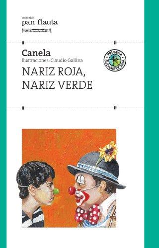 Amazon nariz roja nariz verde spanish edition ebook canela nariz roja nariz verde spanish edition by canela fandeluxe Images