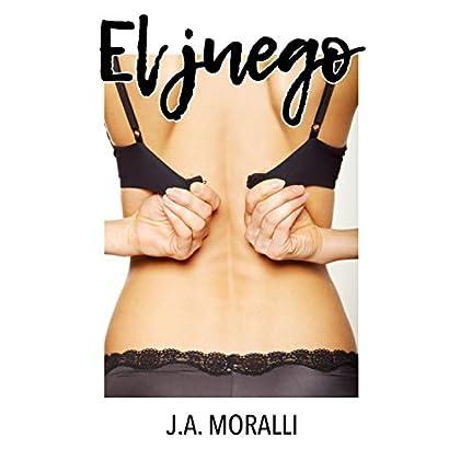 El juego: Relato erótico (Spanish Edition)