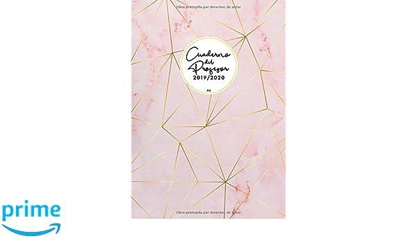 Cuaderno Del Profesor 2019 2020 A4: Agenda docente 2019-2020 ...
