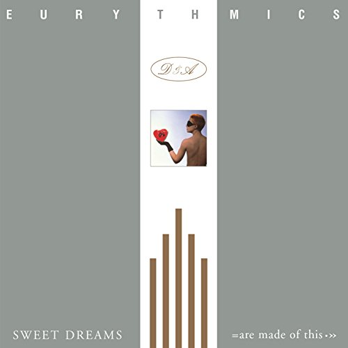Sweet Dreams (Are Made of This) (Eurythmics Sweet Dreams)