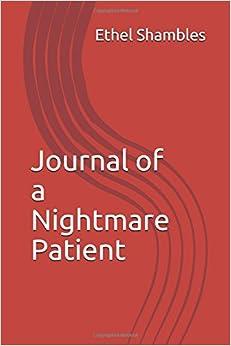 Journal of a Nightmare Patient