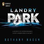 Landry Park | Bethany Hagen