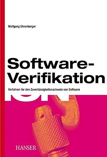 Software-Verifikation: Verfahren für den Zuverlässigkeitsnachweis von Software