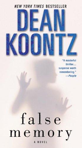 False memory a novel kindle edition by dean koontz mystery false memory a novel by koontz dean fandeluxe Gallery
