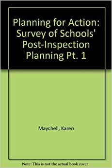 Planning for Action: Survey of Schools' Post-Inspection Planning Pt. 1
