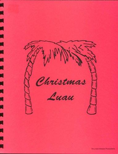 Christmas Luau Manual of Christmas Hula Routines (9) ()