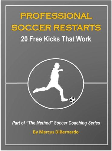Attacking Set (Professional Soccer Restarts: 20 Free Kicks That Work)