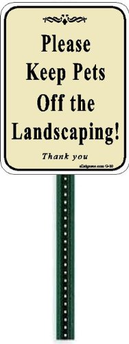 Small Discreet Please Keep Pets Off The Landscaping Lawn Sign and 1ft Steel Post Mounted To Place In Your Lawn Or ()