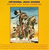 Pow Wow Wow Songs by Cathedral Lakes Singers (1993-07-12)