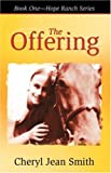 The Offering, Cheryl Jean Smith, 0741431815