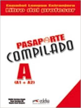 Pasaporte compilado A (A1+A2). Profesor (Spanish Edition): M ...