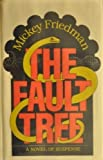 img - for The Fault Tree (A Novel of Suspense) book / textbook / text book