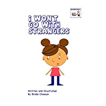 I Won't Go With Strangers (Talk to Me Series Book 1)