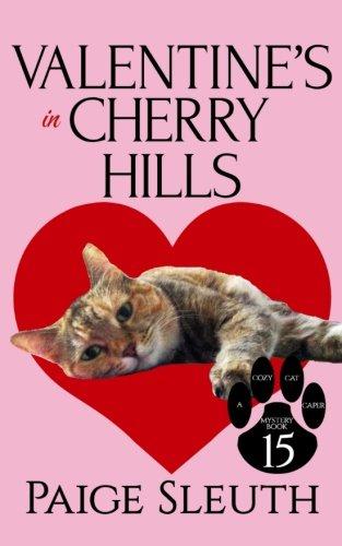 Download Valentine's in Cherry Hills (Cozy Cat Caper Mystery) (Volume 15) ebook