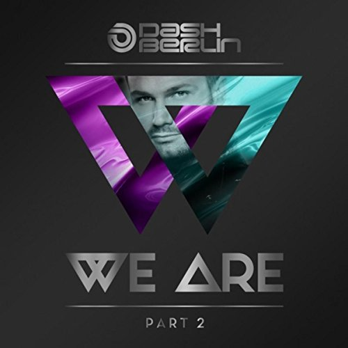 Dash Berlin - We Are Part 2 - (ARMA439) - CD - FLAC - 2017 - WRE Download