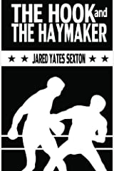 The Hook and The Haymaker Paperback