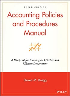 accounting policies and procedures manual a blueprint for running an effective and efficient department