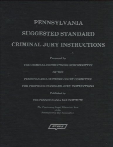 Pennsylvania suggested standard criminal jury instructions.