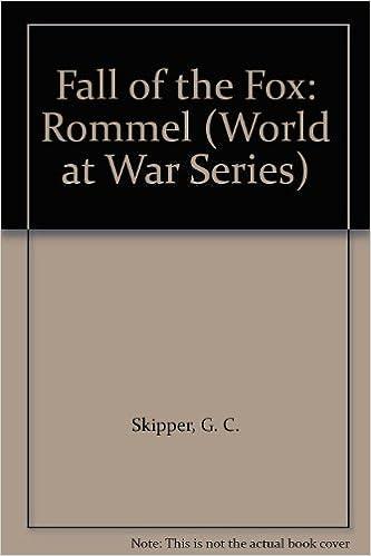 Book Fall of the Fox: Rommel (World at War Series)