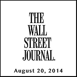 The Morning Read from The Wall Street Journal, August 20, 2014