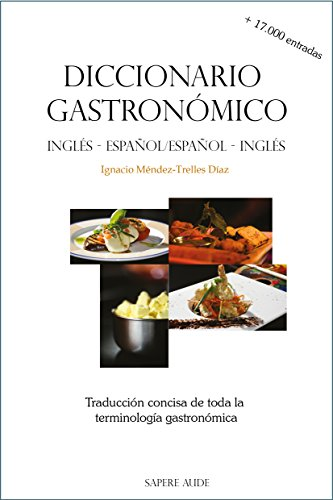 Descargar Libro Diccionario Gastronómico : Traducción Concisa De Toda La Terminología Gastronómica Ignacio Méndez-trelles Díaz