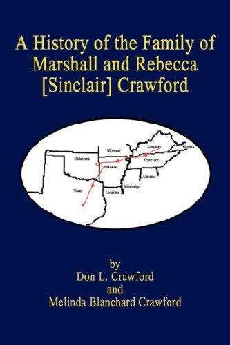 Books : A History of the Family of  Marshall and Rebecca [Sinclair] Crawford