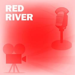 Red River (Dramatized)