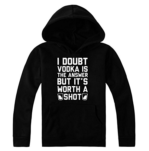 I Doubt Vodka Is An Answer But It's Worth A Shot Women's Hoodie Pullover