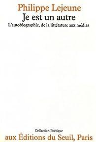 Je est un autre par Philippe Lejeune