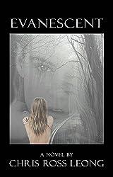 Evanescent: A Novel