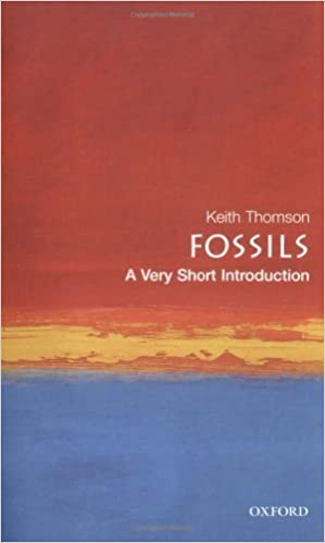 fossils a very short introduction thomson keith