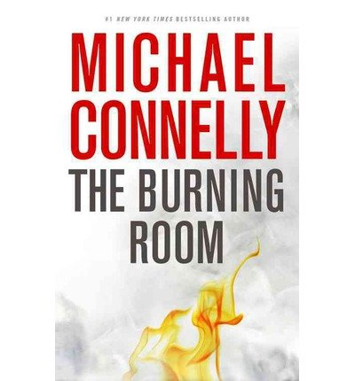 { [ THE BURNING ROOM (HARRY BOSCH NOVEL) - LARGE PRINT - STREET SMART ] } Connelly, Michael ( AUTHOR ) Nov-03-2014 Hardcover
