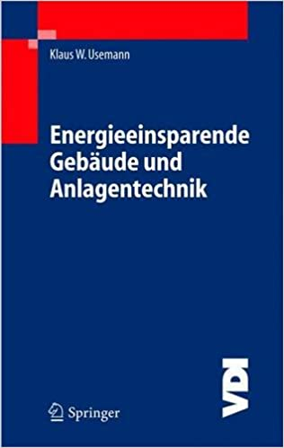 Download Energieeinsparende Gebäude und Anlagentechnik: Grundlagen ...