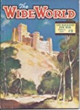 img - for The WIDE WORLD: March, Mar. 1947 book / textbook / text book
