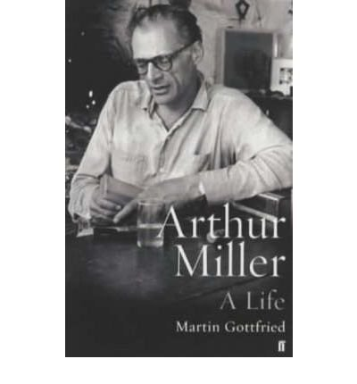 the life and works of the playwright arthur miller In the period immediately following the end of world war ii, american theater was transformed by the work of playwright arthur miller profoundly influenced by the depression and the war that.